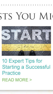10 Expert Tips for Starting a Successful Practice